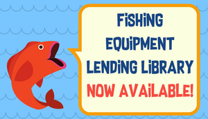 Fishing Equipment Lending Library